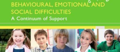 Behavioural, Emotional and Social Difficulties